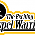 The Exciting Gospel Warriors